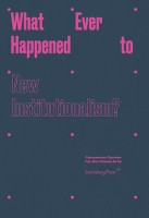 http://www.p-u-n-c-h.ro/files/gimgs/th-523_Whatever-Happened-to-New-Instituationalism_cover_364_v3.jpg