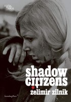 https://www.p-u-n-c-h.ro/files/gimgs/th-1_Zilnik_Zelimir_Shadow-Citizens_cover_EN-600x857_v2.jpg