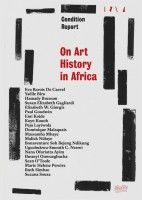 https://www.p-u-n-c-h.ro/files/gimgs/th-1_de-l-histoire-de-l-art-en-afrique-on-art-history-in-africa-raw-material-company-cov_v2.jpg