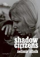 https://www.p-u-n-c-h.ro/files/gimgs/th-9_Zilnik_Zelimir_Shadow-Citizens_cover_EN-600x857_v5.jpg